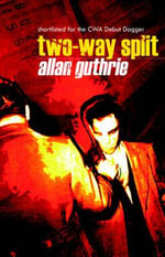 Two-Way Split - Allan Guthrie
