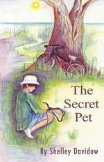 The Secret Pet - Shelley Davidow