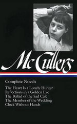 Carson McCullers : Complete Novels - Carson McCullers