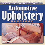 Automotive Upholstery Handbook :  All You Need to Know about Retro Caravans - Don Taylor
