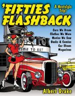 Fifties Flashback : A Nostalgia Trip! - Albert Drake