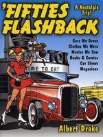 Fifties Flashback : A Nostalgia Trip - Albert Drake