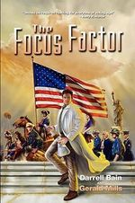 The Focus Factor - Darrell Bain