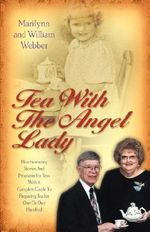 Tea with the Angel Lady - Marilynn Carlson Webber