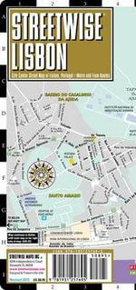 Streetwise Lisbon Map - Laminated City Center Street Map of Lisbon, Portugal : Folding Pocket Size Travel Map - Streetwise Maps Inc