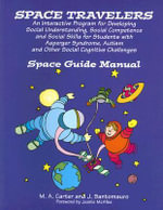 Space Travelers : An Interactive Program for Developing Social Understanding - Margaret Carter
