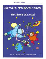 Space Travelers: Student Manual : An Interactive Program for Developing Social Understanding - Margaret Carter