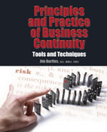 Principles and Practices of Business Continuity : Tools and Techniques - Jim Burtles