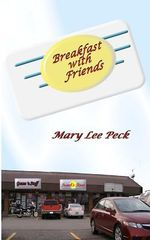 Breakfast with Friends - Dr Mary Lee Peck