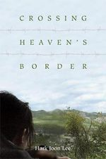 Crossing Heaven's Border - Hark Joon Lee