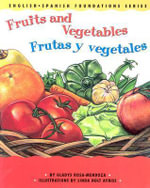Frutas y Vegetales / Fruits And Vegetables - Gladys Rosa-Mendoza
