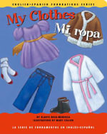 My Clothes/Mi Ropa - Gladys Rosa-Mendoza
