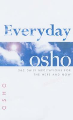 Everyday Osho : Daily Meditations for Strength, Hope and Serenity - Osho