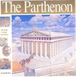 The Parthenon : The Height of Greek Civilisation - Elizabeth Mann