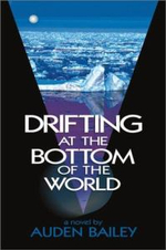 Drifting at the Bottom of the World : Changing Patterns of Alcohol and Drug Use in Adole... - Lisa Williams