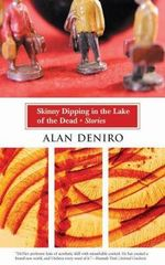 Skinny Dipping in the Lake of the Dead - Alan Deniro