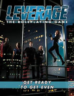 Leverage The Roleplaying Game :  The Roleplaying Game Leverage: The Roleplaying Game - Margaret Weis Productions