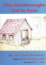 The Goodenoughs Get in Sync - Carol Stock Kranowitz
