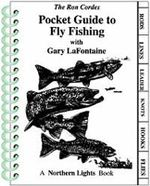 Pocket Guide to Fly Fishing - Ron Cordes