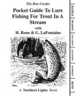 Pocket Guide to Lure Fishing for Trout in a Stream - Ron Cordes