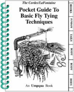 Pocket Guide to Basic Fly Tying Techniques - Ron Cordes