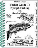 Pocket Guide to Nymph Fishing - Ron Cordes