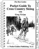 Pocket Guide to Cross Country Skiing - Ron Cordes