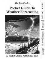 Pocket Guide to Weather Forecasting - Ron Cordes