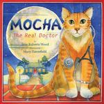 Mocha : The Real Doctor - Jane Roberts Wood