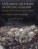 Exploring Methods of Faunal Analysis : Insights from California Archaeology