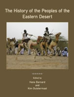 The History of the Peoples of the Eastern Desert : The Early Pueblo Period in the Northern Southwest
