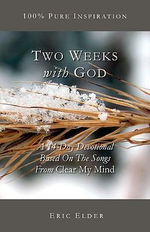 Two Weeks with God - Eric Elder