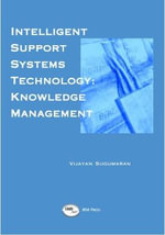 Intelligent Support Systems Technology - Vijayan Sugumaran
