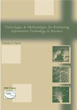 Technologies and Methodologies for Evaluating Information Technology in Business