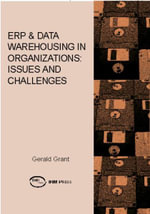 ERP & Data Warehousing in Organizations : Issues and Challenges