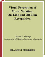 Visual Perception of Music Notation : On-Line and Off Line Recognition - Susan Ella George