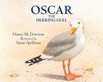 Oscar the Herring Gull - Nancy M Donovan