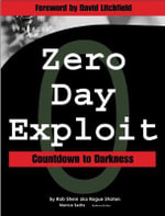Zero-Day Exploit : Countdown to Darkness - Rob Shein