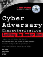 Cyber Adversary Characterization : Auditing the Hacker Mind - Tom Parker