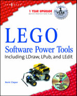 Lego Software Power Tools with LDraw MLCad and LPub : Including LDraw, MLCad, and LPub - Kevin Clague