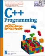 C++ Programming for the Absolute Beginner : For the Absolute Beginner - Dirk Henkemans