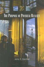 The Purpose of Physical Reality : Unknown Poetry of Tahirih - John S Hatcher