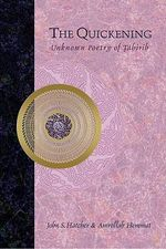 The Quickening : Unknown Poetry of Tahirih - John S Hatcher