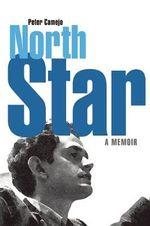 North Star : A Memoir - Peter Camejo