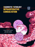Diagnostic Pathology : Introperative Consultation - Susan C. Lester