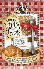 More Gifts for Giving Cookbook :  Tasty Mixes, Gifts from the Heart & Clever Gift Tags...Every - Gooseberry Patch