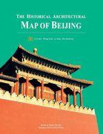 The Historical Architectural Map of Beijing - Luke Li