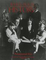 White House History 36 : Presidential Kin