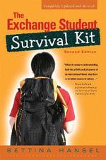 The Exchange Student Survival Kit - Bettina Hansell