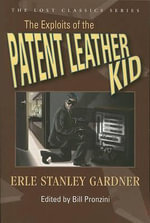 The Exploits of the Patent Leather Kid - Erle Stanley Gardner